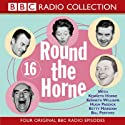 Round the Horne: Volume 16  by BBC Audiobooks Narrated by various
