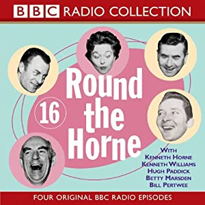 Round the Horne: Volume 16 | [BBC Audiobooks]