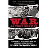 War As They Knew It: Woody Hayes, Bo Schembechler, and America in a Time of Unrest ~ Michael Rosenberg