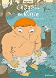Chagall en Russie (Tome 1-Premire partie)