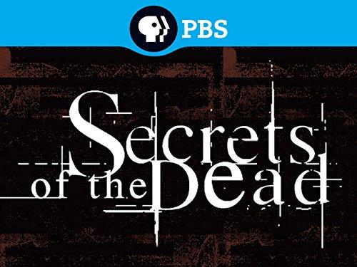 Secrets of the Dead Volume 4