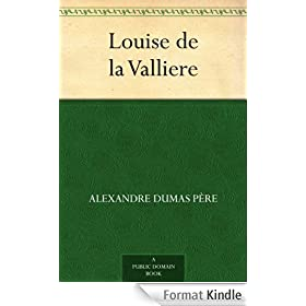 Louise de la Valliere (English Edition)
