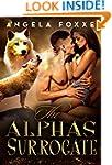 The Alpha's Surrogate: A Paranormal P...