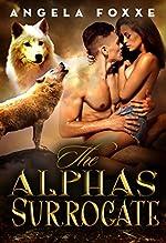 The Alpha's Surrogate: A Paranormal Pregnancy Romance