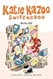 Write On! (Katie Kazoo, Switcheroo #17) (0448437422) by Nancy E. Krulik