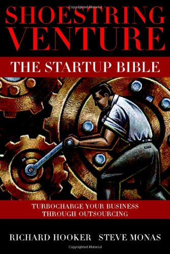 Shoestring Venture: The Startup Bible