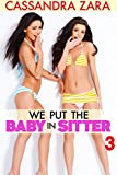 We Put the Baby in Sitter 3