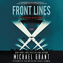 Front Lines Audiobook by Michael Grant Narrated by Erin Mallon, Therese Plummer