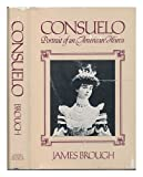 Consuelo: Portrait of an American Heiress (0698107829) by Brough, James