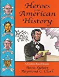 Heroes from American history: A content-based reader