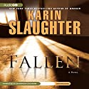 Fallen Audiobook by Karin Slaughter Narrated by Shannon Cochran