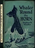 img - for Whaler Round the Horn book / textbook / text book
