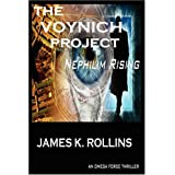 The Voynich Project :Nephilim Rising An OMEGA Force Thrillerby James K. Rollins