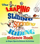 The Leaping, Sliding, Sprinting, Ridi...