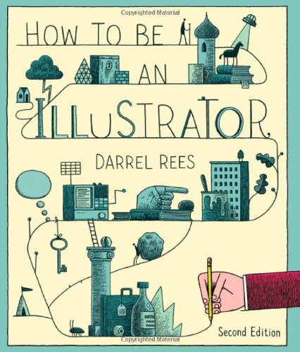 How to be an illustrator darrel rees