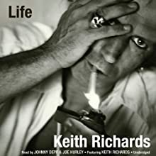 Life (       UNABRIDGED) by Keith Richards, James Fox Narrated by Johnny Depp, Joe Hurley