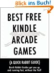 Best Free Kindle Arcade Games (Quick...