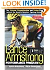 The Lance Armstrong Performance Program: Seven Weeks to the Perfect Ride