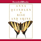 Rise and Shine | [Anna Quindlen]