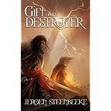 Gift of the Destroyer (Hunter in the Dark Book 1)by Jeroen Steenbeeke