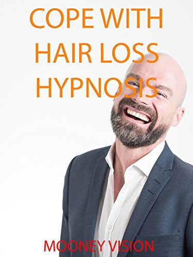 Cope With Hair Loss Hypnosis