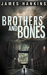 Brothers And Bones by James Hankins ebook deal