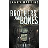 Brothers and Bones ~ James Hankins