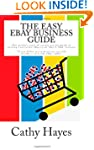 The Easy eBay Business Guide: The sto...