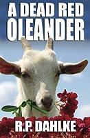 A Dead Red Oleander (Volume 3)