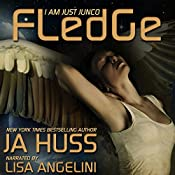 Fledge: I Am Just Junco, Book 2 | JA Huss