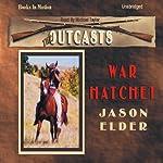 War Hatchet: Outcast #3 | Jason Elder
