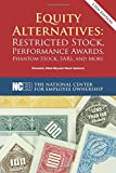 img - for Equity Alternatives: Restricted Stock, Performance Awards, Phantom Stock, SARs, and More, 13th ed. book / textbook / text book