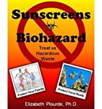 img - for Sunscreens Biohazard: Treat as Hazardous Waste (Paperback) - Common book / textbook / text book