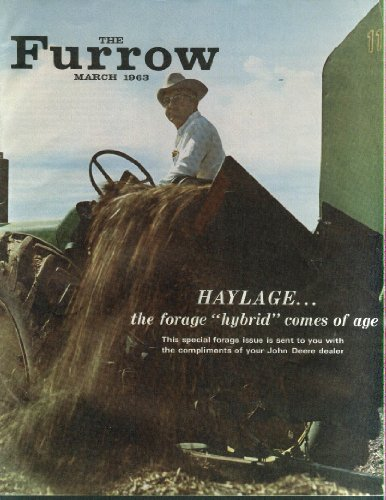 John Deere THE FURROW 3 1963 Haylage forage hybrid special issue
