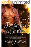For the Love of a Cowboy (Cowboy Dreamin' Series Book 3)