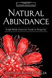 img - for Natural Abundance: Ralph Waldo Emerson's Guide to Prosperity (Library of Hidden Knowledge) book / textbook / text book