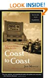 Coast to Coast: A Journey Across 1950s America (Travelers' Tales Classics)