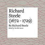 Richard Steele (1672 - 1729) | Richard Steele