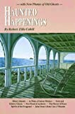 img - for Haunted Happenings (New England's Collectible Classics) book / textbook / text book