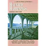 Haunted Happenings (New England's Collectible Classics) ~ Robert Ellis Cahill