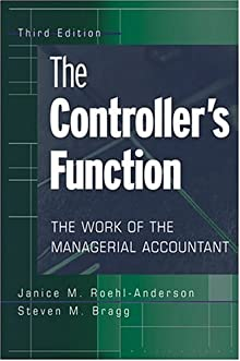 The Controller's Function: The Work Of The Managerial Accountant