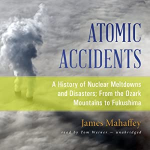 Atomic Accidents Audiobook