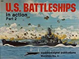 img - for U.S. Battleships in Action, Part 2 - Warships No. 4 book / textbook / text book
