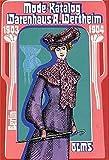 Image de Mode Katalog 1903-1904: Warenhaus A. Wertheim, Berlin (Olms Presse)