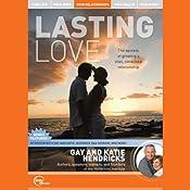 Lasting Love (Live) | [Gay Hendricks, Katie Hendricks]