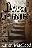 DEVERELL GATEHOUSE