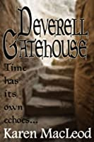 DEVERELL GATEHOUSE (English Edition)