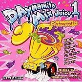 DAynamite Mix Juice 1~You Know beat?~