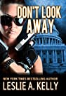 DON'T LOOK AWAY - A Thrilling Suspe...