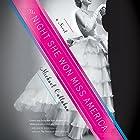 The Night She Won Miss America: A Novel Hörbuch von Michael Callahan Gesprochen von: Daniela Acitelli